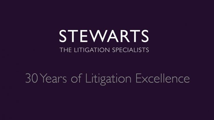 Stewarts - The Litigation Specialists - 30 years of litigation excellence
