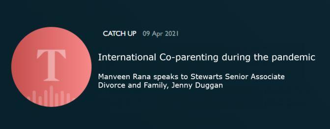 Jenny Duggan- Times Radio - International Co-parenting during the pandemic
