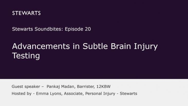 Advancements in Subtle Brain Injury Testing with Barrister Pankaj Madan
