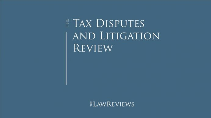 Tax Disputes and Litigation Review - Ninth Edition
