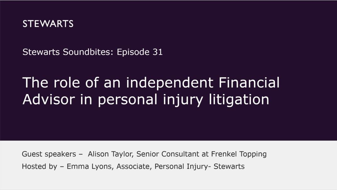 The role of an independent Financial Advisor in personal injury litigation